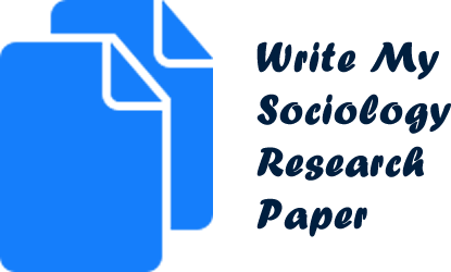 Write My Sociology Research Paper